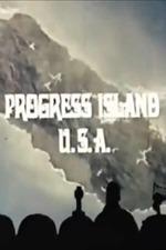 Progress Island U.S.A.