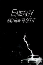 Energy and How to Get It