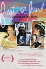 Festive Land: Carnival in Bahia