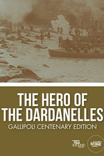 The Hero of the Dardanelles