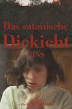Das satanische Dickicht - EINS