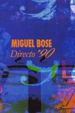 Miguel Bosé: Directo 90