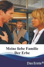 Meine liebe Familie - Der Erbe