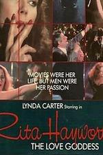 Rita Hayworth: The Love Goddess