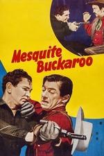 Mesquite Buckaroo