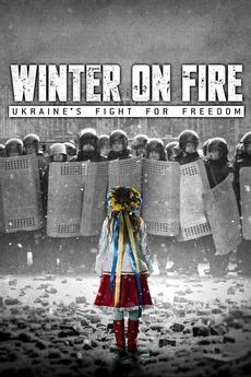 winter on fire ukraine 39 s fight for freedom 2015. Black Bedroom Furniture Sets. Home Design Ideas