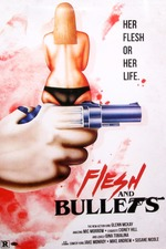 Flesh and Bullets