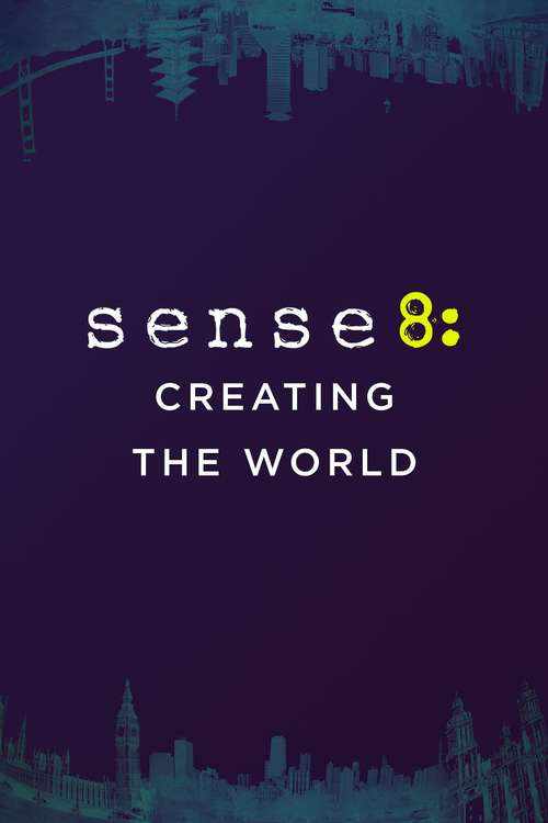 Poster for Sense8: Creating the World