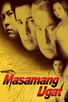 Masamang ugat (2003)