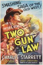 Two Gun Law