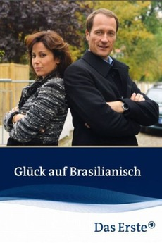 Glück Auf Brasilianisch