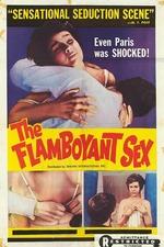 The Flamboyant Sex