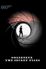 Goldeneye: The Secret Files