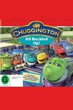 Chuggington: All Buckled Up!