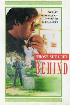 Those She Left Behind