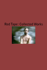 Red Tape: Collected Works