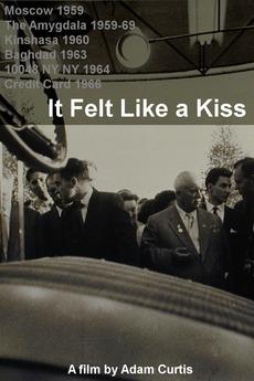 It Felt Like a Kiss (2009)