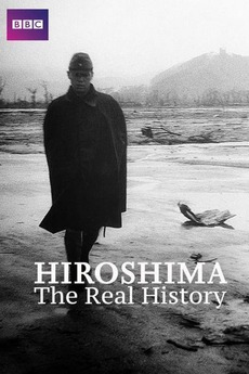 Hiroshima: The Aftermath (2015) directed by Lucy van Beek