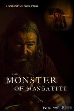 The Monster of Mangatiti