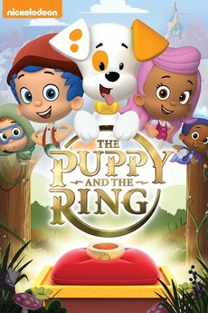 Bubble Guppies: The Puppy & The Ring (2015) • Film + cast • Letterboxd