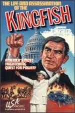The Life and Assassination of the Kingfish
