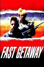 Fast Getaway
