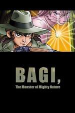 Daishizen no Majū: Bagi