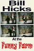 Bill Hicks: The Funny Farm