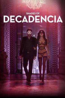 Decadencia 2015 Directed By Joaquin Rodriguez Reviews Film