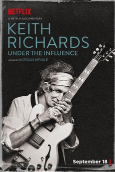 Keith Richards: Under the Influence (2015) directed by ...