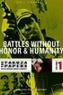 The Yakuza Papers, Vol. 1: Battles Without Honor and Humanity