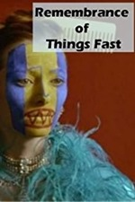 Remembrance of Things Fast: True Stories Visual Lies