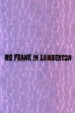 No Frank in Lumberton