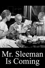 Mr. Sleeman Is Coming