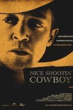 Nice Shootin' Cowboy