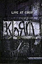 Korn - Live at CBGB's