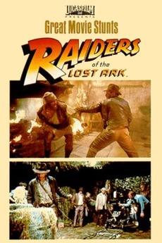 Great Movie Stunts: Raiders of the Lost Ark