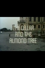 The Cellar and the Almond Tree