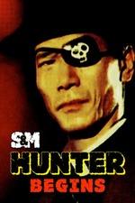 S&M Hunter: Begins