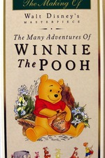 The Many Adventures of Winnie the Pooh: The Story Behind the Masterpiece