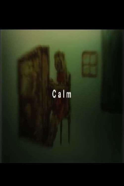 Calm, 2007 - ★★★★½