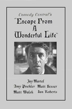 Escape From a Wonderful Life