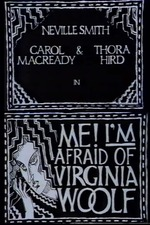 Me! I'm Afraid of Virginia Woolf