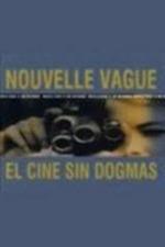 Nouvelle vague: El cine sin dogmas