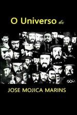 The Universe of Mojica Marins