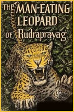 The Man-Eating Leopard of Rudraprayag