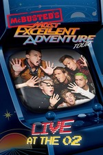 McBusted: Most Excellent Adventure Tour - Live at The O2