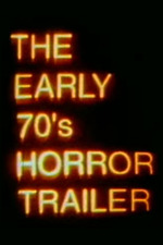The Early 70's Horror Trailer