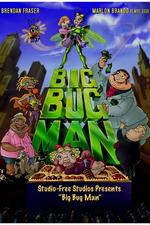 Big Bug Man
