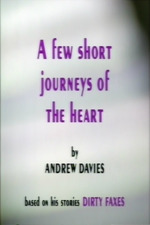 A Few Short Journeys Of The Heart